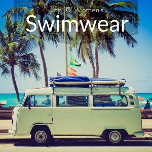 Top 10 Women's Swimwear.png