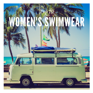 Top 10 Women's Swimwear.png