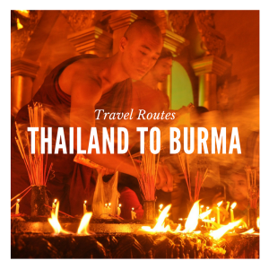 Travel Routes Thailand to Burma.png